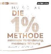 Cover-Bild zu Die 1%-Methode - Minimale Veränderung, maximale Wirkung