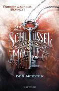 Cover-Bild zu Der Schlüssel der Magie - Der Meister