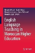 Cover-Bild zu English Language Teaching in Moroccan Higher Education (eBook) von Belhiah, Hassan (Hrsg.)
