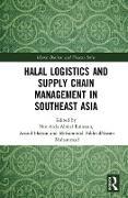 Cover-Bild zu Halal Logistics and Supply Chain Management in Southeast Asia (eBook) von Abdul Rahman, Nor Aida (Hrsg.)
