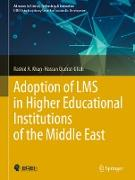 Cover-Bild zu Adoption of LMS in Higher Educational Institutions of the Middle East (eBook) von A. Khan, Rashid