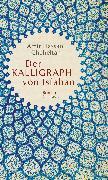 Cover-Bild zu Der Kalligraph von Isfahan von Cheheltan, Amir Hassan