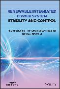 Cover-Bild zu Renewable Integrated Power System Stability and Control (eBook) von Golpîra, Hêmin