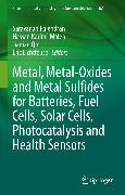 Cover-Bild zu Metal, Metal-Oxides and Metal Sulfides for Batteries, Fuel Cells, Solar Cells, Photocatalysis and Health Sensors (eBook) von Lichtfouse, Eric (Hrsg.)