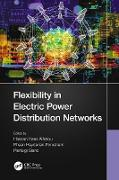 Cover-Bild zu Flexibility in Electric Power Distribution Networks (eBook) von Alhelou, Hassan Haes (Hrsg.)