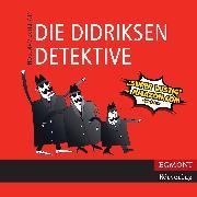 Cover-Bild zu Die Didriksen-Detektive (ungekürzt) (Audio Download) von Aakeson, Kim Fupz