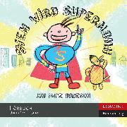 Cover-Bild zu Sven wird Supermann (ungekürzt) (Audio Download) von Aakeson, Kim Fupz
