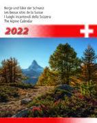 Cover-Bild zu Cal. Berge + Täler der Schweiz 2022 Ft. 31x40