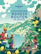 Cover-Bild zu Lonely Planet Legendäre Wanderrouten Europa