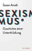 Cover-Bild zu Sexismus von Arndt, Susan