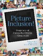 Cover-Bild zu Picture Inclusion!: Snapshots of Successful Diverse Classrooms von Rapp, Whitney H.