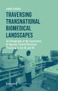 Cover-Bild zu Traversing Transnational Biomedical Landscapes (eBook) von Schühle, Judith