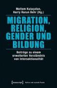 Cover-Bild zu Migration, Religion, Gender und Bildung (eBook) von Kulaçatan, Meltem (Hrsg.)