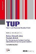 Cover-Bild zu Keine Zukunft ohne Soziale Arbeit (eBook) von Stadler, Wolfgang (Hrsg.)