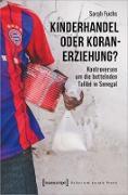 Cover-Bild zu Kinderhandel oder Koranerziehung? (eBook) von Fuchs, Sarah