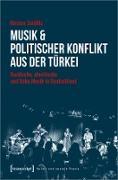 Cover-Bild zu Musik & politischer Konflikt aus der Türkei (eBook) von Seidlitz, Kirsten