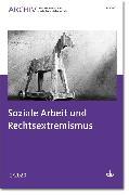 Cover-Bild zu Soziale Arbeit und Rechtsextremismus (eBook) von Deutscher Verein für öffentliche und private Fürsorge e.V. (Hrsg.)