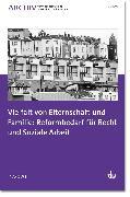 Cover-Bild zu Vielfalt von Elternschaft und Familie: Reformbedarf für Recht und Soziale Arbeit (eBook) von Deutscher Verein für öffentliche und private Fürsorge e.V. (Hrsg.)