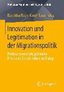 Cover-Bild zu Innovation und Legitimation in der Migrationspolitik (eBook) von Pioch, Roswitha (Hrsg.)
