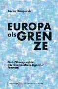 Cover-Bild zu Europa als Grenze (eBook) von Kasparek, Bernd