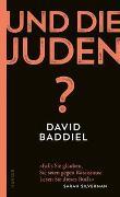 Cover-Bild zu Und die Juden? von Baddiel, David