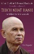 Cover-Bild zu Thich Nhat Hanh - Ein Leben in Achtsamkeit von Chadelat, Céline