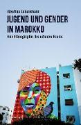 Cover-Bild zu Jugend und Gender in Marokko (eBook) von Schuckmann, Alewtina