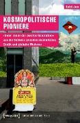 Cover-Bild zu Kosmopolitische Pioniere (eBook) von Jain, Rohit