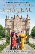 Cover-Bild zu A Year at the Chateau (eBook) von Strawbridge, Dick