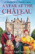 Cover-Bild zu A Year at the Chateau von Strawbridge, Dick