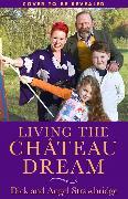 Cover-Bild zu Living the Château Dream von Strawbridge, Angel