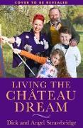 Cover-Bild zu Living the Château Dream (eBook) von Strawbridge, Angel