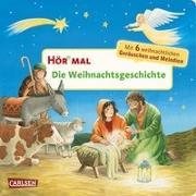 Cover-Bild zu Hör mal: Die Weihnachtsgeschichte von Hofmann, Julia