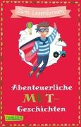 Cover-Bild zu Abenteuerliche Mutgeschichten zum Lesenlernen von Schwenker, Antje