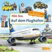 Cover-Bild zu Hör mal (Soundbuch): Auf dem Flughafen von Zimmer, Christian