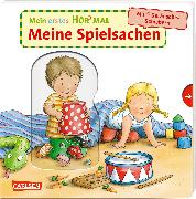 Cover-Bild zu Mein erstes Hör mal (Soundbuch ab 1 Jahr): Meine Spielsachen von Zimmer, Christian