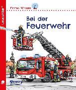 Cover-Bild zu Unkaputtbar: Erstes Wissen: Bei der Feuerwehr von Klose, Petra