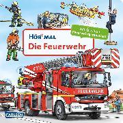 Cover-Bild zu Hör mal: Die Feuerwehr von Zimmer, Christian