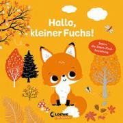 Cover-Bild zu Hallo, kleiner Fuchs! von Loewe Von Anfang An (Hrsg.)