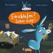 Cover-Bild zu Der kleine Esel Liebernicht - Einschlafen? Lieber nicht! von Baltscheit, Martin