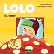 Cover-Bild zu Lolo ist krank von Grimm, Sandra