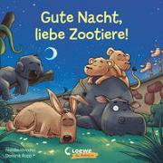 Cover-Bild zu Gute Nacht, liebe Zootiere! von Mendes, Natalie