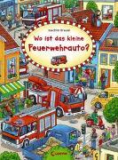 Cover-Bild zu Wo ist das kleine Feuerwehrauto? von Loewe Wimmelbücher (Hrsg.)