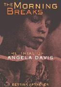 Cover-Bild zu The Morning Breaks von Aptheker, Bettina