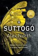 Cover-Bild zu A Suttogó (eBook) von North, Alex