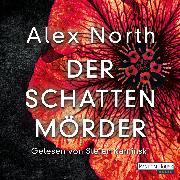 Cover-Bild zu Der Schattenmörder (Audio Download) von North, Alex