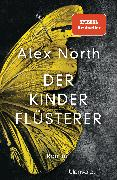 Cover-Bild zu Der Kinderflüsterer (eBook) von North, Alex