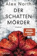 Cover-Bild zu Der Schattenmörder (eBook) von North, Alex