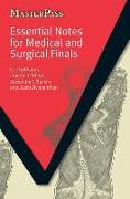 Cover-Bild zu Essential Notes for Medical and Surgical Finals von Sritharan, Kaji (MD(Res) MBBS FRCS SpR in General Surgery, North West Thames Rotation, London Deanery, Honorary Research Fellow in Vascular Surgery at Imperial College London, London, UK)