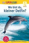 Cover-Bild zu Superleser! Wo bist du, kleiner Delfin?